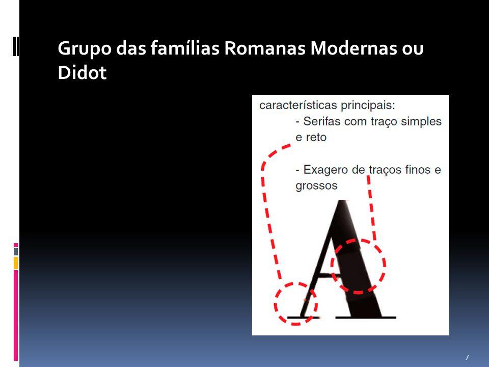 Grupo das famílias Romanas Modernas ou Didot 7