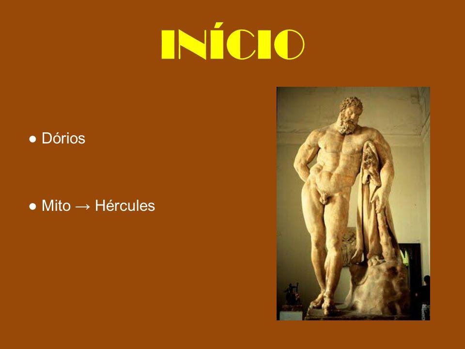 INÍCIO Dórios Mito Hércules