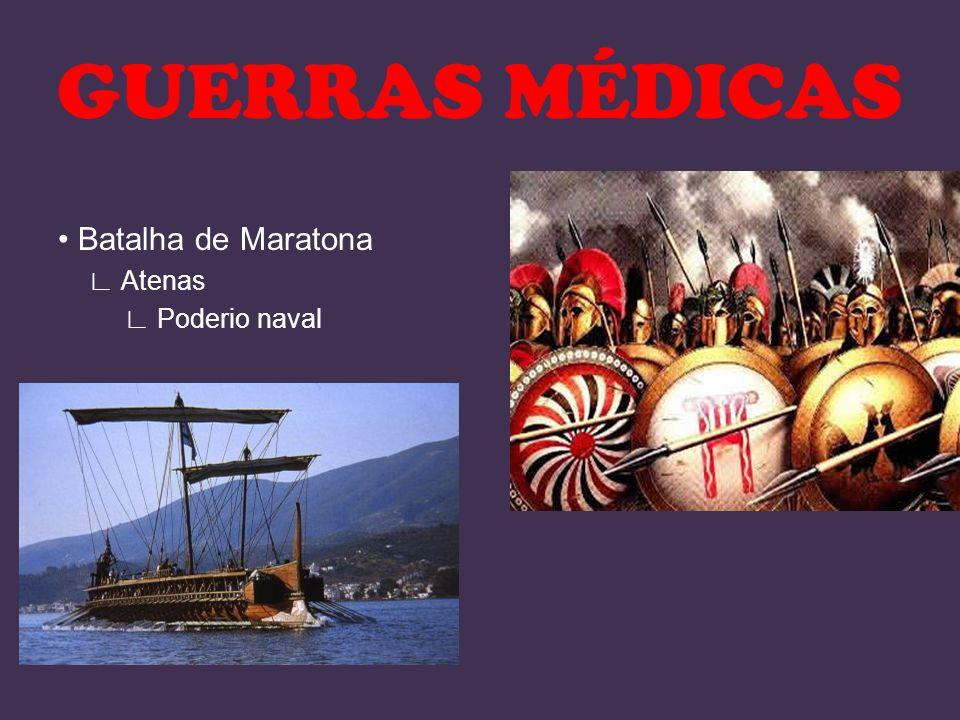 Batalha de Maratona Atenas Poderio naval GUERRAS MÉDICAS