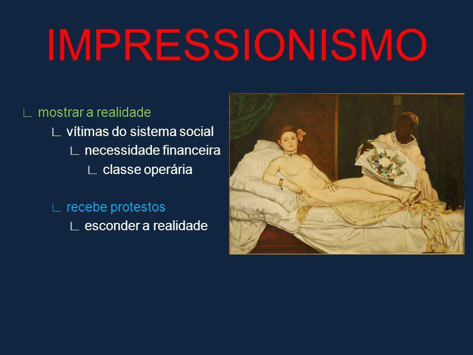 Manet pai do movimento retrata prostitutas acusado de pornografia obras proibidas 10 anos IMPRESSIONISMO
