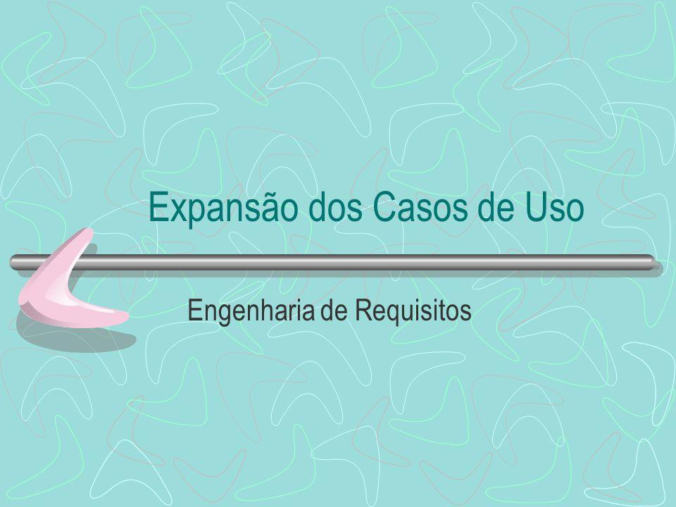 Expansão dos Casos de Uso Engenharia de Requisitos