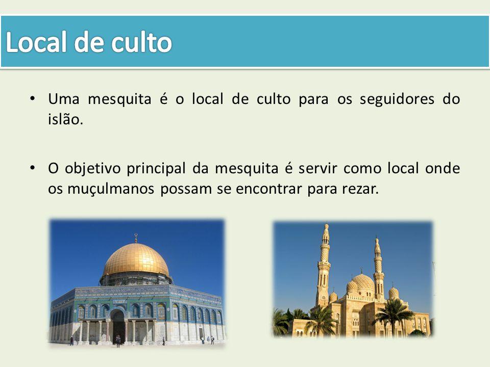 Uma mesquita é o local de culto para os seguidores do islão. O objetivo principal da mesquita é servir como local onde os muçulmanos possam se encontr