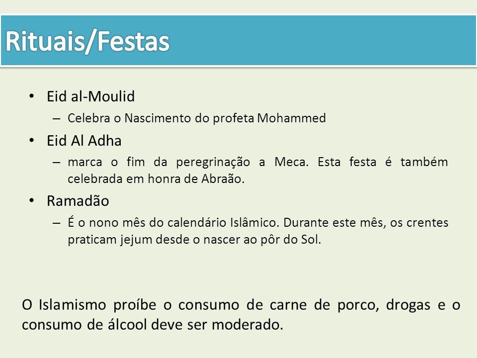 Eid al-Moulid – Celebra o Nascimento do profeta Mohammed Eid Al Adha – marca o fim da peregrinação a Meca. Esta festa é também celebrada em honra de A