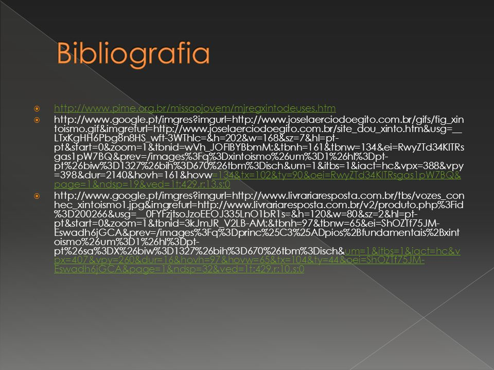 http://www.pime.org.br/missaojovem/mjregxintodeuses.htm http://www.google.pt/imgres?imgurl=http://www.joselaerciodoegito.com.br/gifs/fig_xin toismo.gi