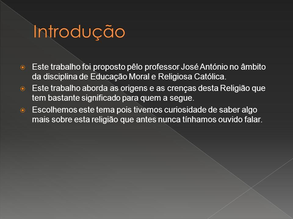 Este trabalho foi proposto pêlo professor José António no âmbito da disciplina de Educação Moral e Religiosa Católica. Este trabalho aborda as origens