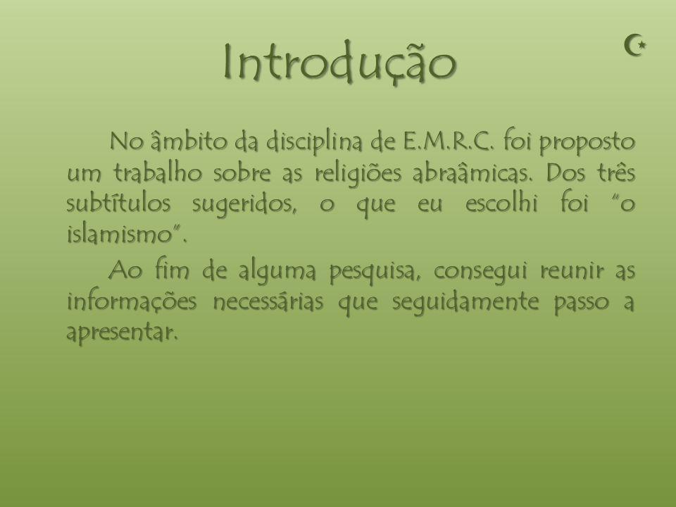 Índice - Introdução - Princípios de Fé - Cinco Pilares - Maomé - Alcorão - Cidades Sagradas - Mesquita - Símbolo - Sexta-Feira - Conclusão - Bibliogra