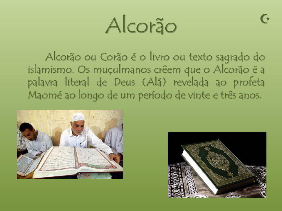 Alcorão Alcorão ou Corão é o livro ou texto sagrado do islamismo.