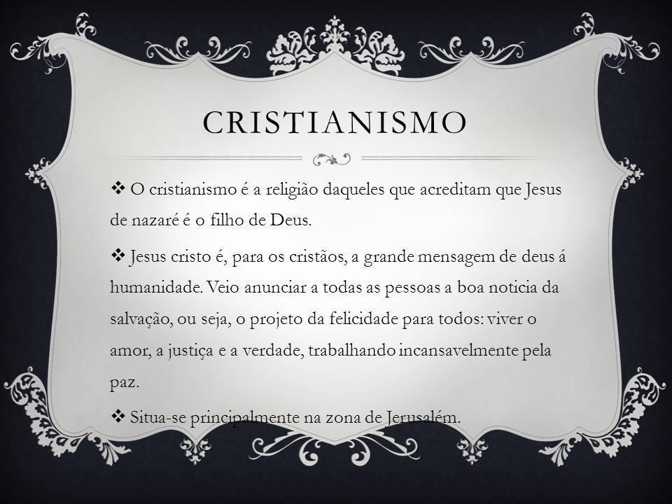 O cristianismo é a religião daqueles que acreditam que Jesus de nazaré é o filho de Deus. Jesus cristo é, para os cristãos, a grande mensagem de deus