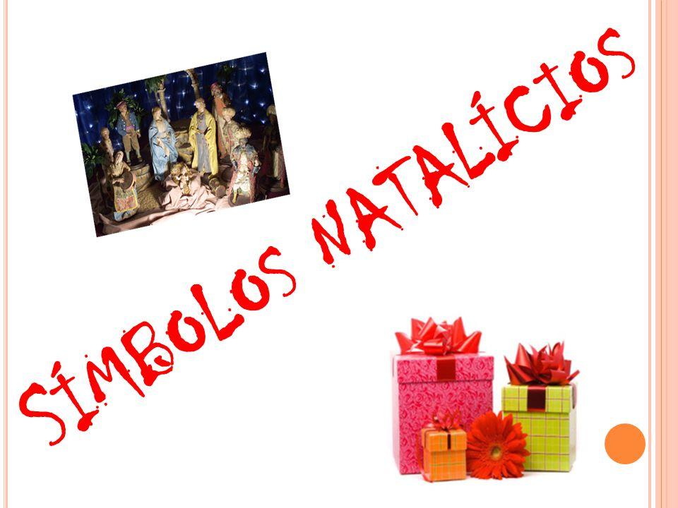 S ÍMBOLOS NATALÍCIOS