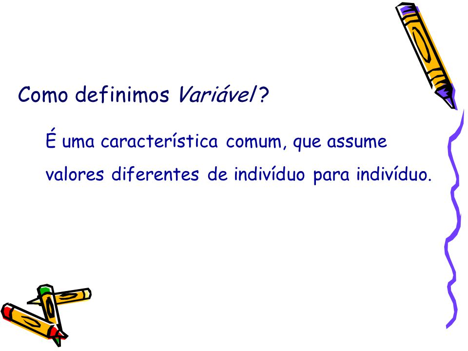Como definimos Variável .