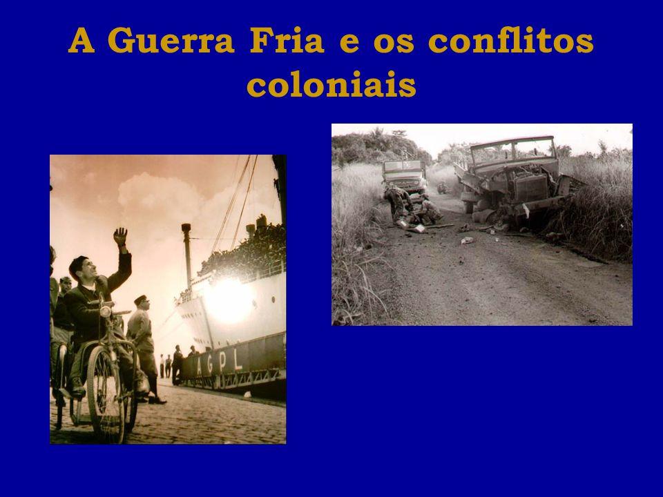 A Guerra Fria e os conflitos coloniais