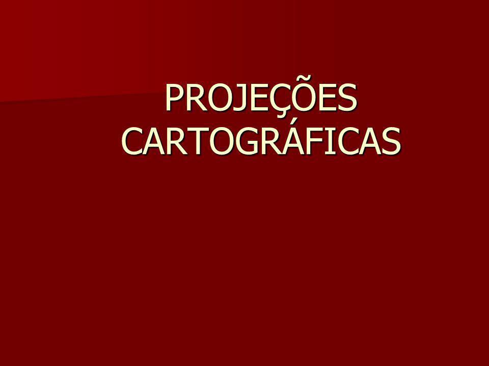 PROJEÇÕES CARTOGRÁFICAS 3) Projeções Eqüidistantes – são as projeções que não apresentam deformações em linha reta; -Isso só é possível em determinada direção.