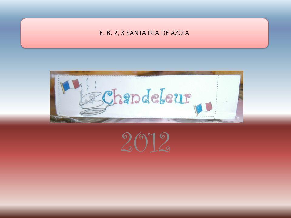 2012 E. B. 2, 3 SANTA IRIA DE AZOIA