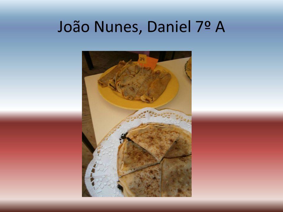 João Nunes, Daniel 7º A
