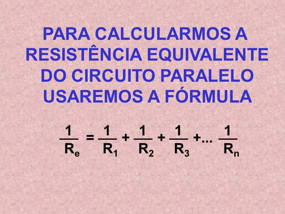 2 A 120 V 1 A A tensão é a mesma e a corrente se divide entre as resistências A tensão é a mesma e a corrente se divide entre as resistências As resis