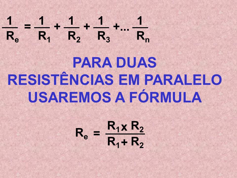 ReRe 1 R1R1 1 R2R2 1 R3R3 1 =++ RnRn 1 = ReRe 1 R1R1 1 + R2R2 1 + R3R3 1 RnRn 1 = ReRe 1 R1R1 1 + R2R2 1 + R3R3 1 RnRn 1