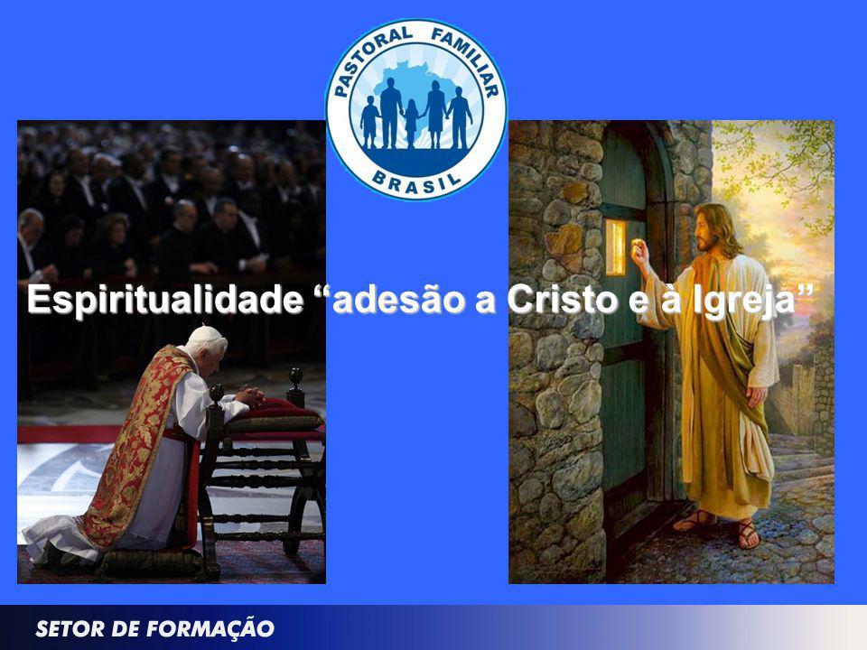 Espiritualidade adesão a Cristo e à Igreja