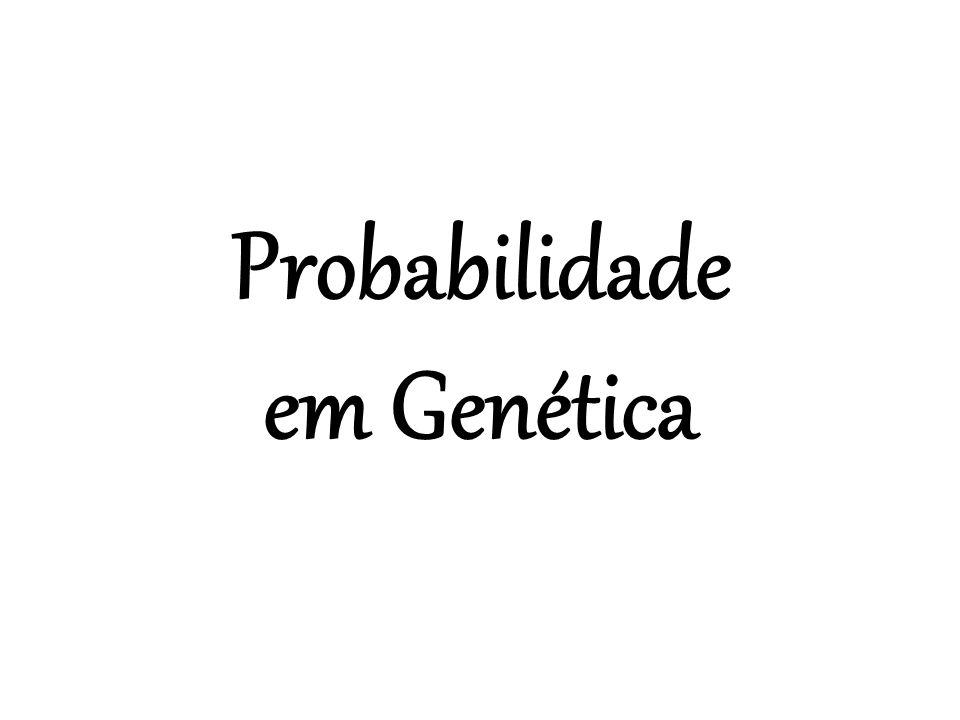 Probabilidade em Genética