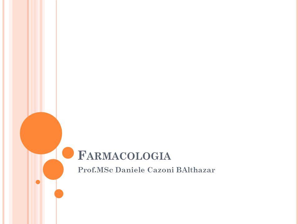 F ARMACOLOGIA Prof.MSc Daniele Cazoni BAlthazar