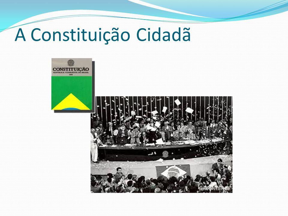 A Constituição Cidadã