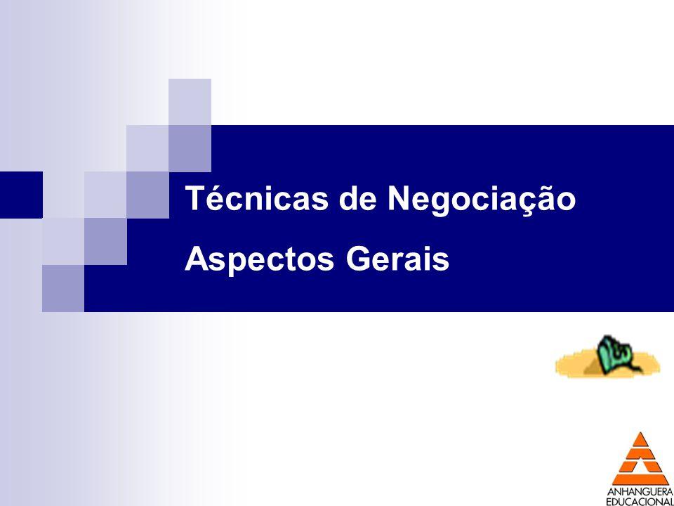 Técnicas de Negociação Aspectos Gerais