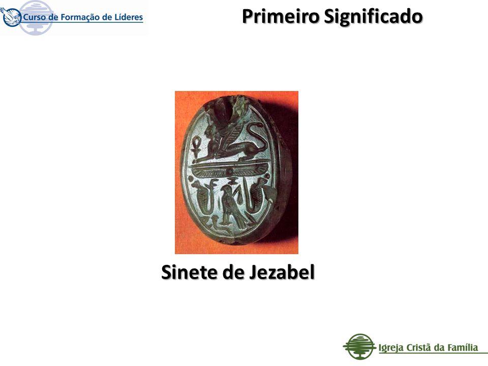 Primeiro Significado Sinete de Jezabel