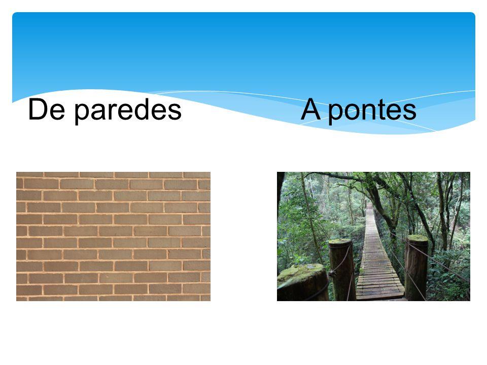 De paredesA pontes