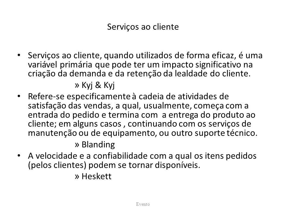 Serviços ao cliente Serviços ao cliente, quando utilizados de forma eficaz, é uma variável primária que pode ter um impacto significativo na criação da demanda e da retenção da lealdade do cliente.