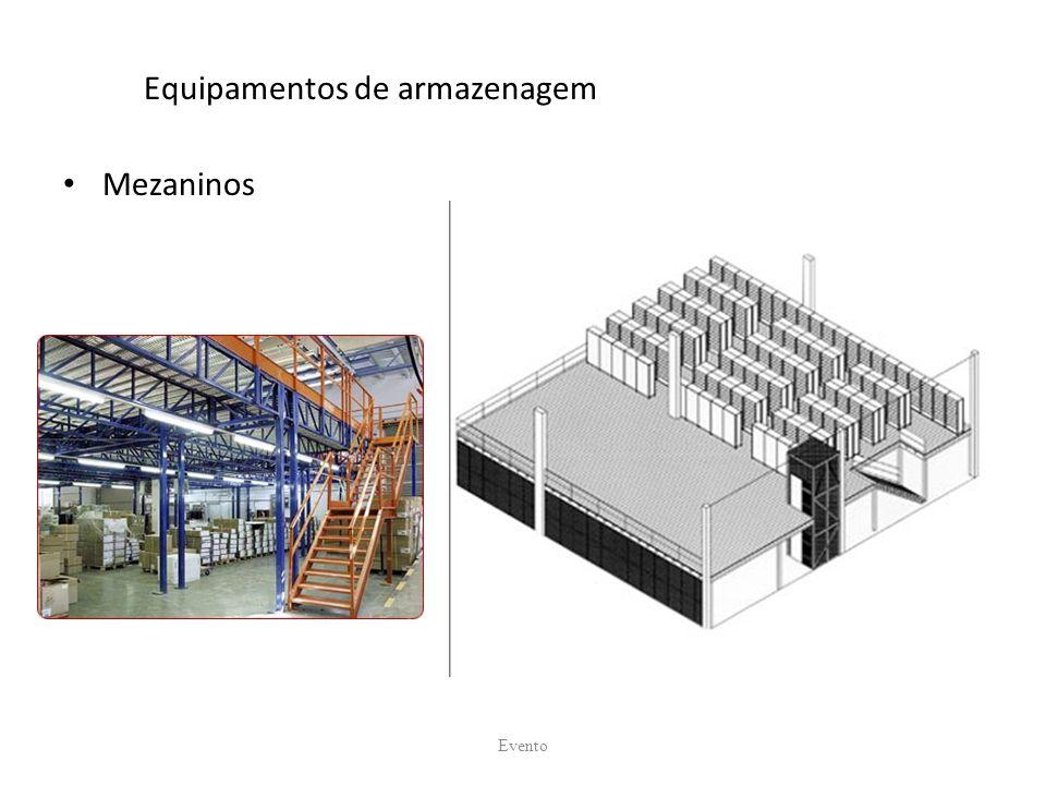 Equipamentos de armazenagem Mezaninos Evento