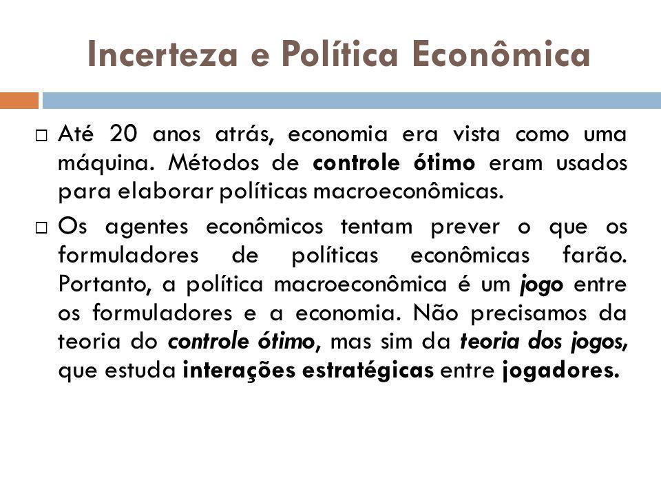 Até 20 anos atrás, economia era vista como uma máquina. Métodos de controle ótimo eram usados para elaborar políticas macroeconômicas. Os agentes econ
