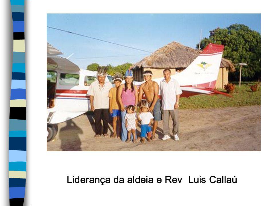 Liderança da aldeia e Rev Luis Callaú