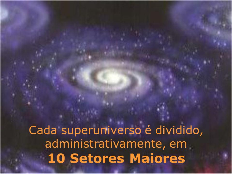 Cada superuniverso é dividido, administrativamente, em 10 Setores Maiores