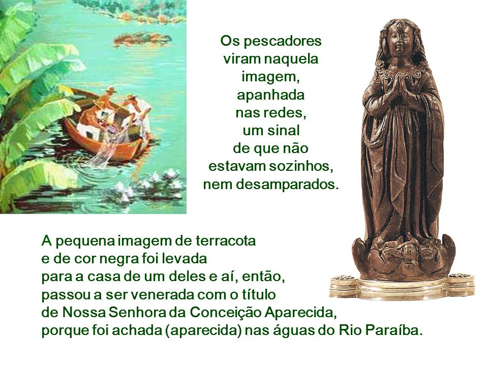 Celebramos hoje a solenidade de Nossa Senhora Aparecida, Padroeira do Brasil. Essa devoção, uma das principais expressões da piedade do povo brasileir