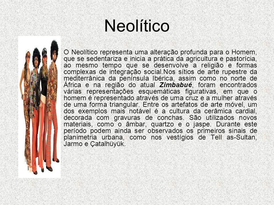 Neolítico O Neolítico representa uma alteração profunda para o Homem, que se sedentariza e inicia a prática da agricultura e pastorícia, ao mesmo temp