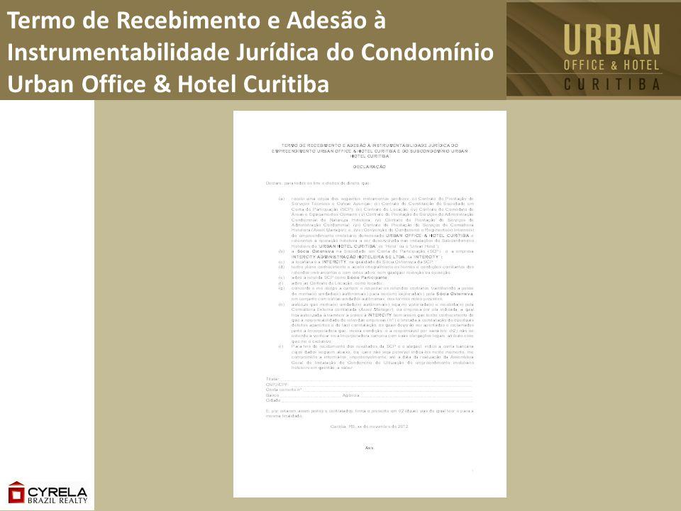 Termo de Recebimento e Adesão à Instrumentabilidade Jurídica do Condomínio Urban Office & Hotel Curitiba