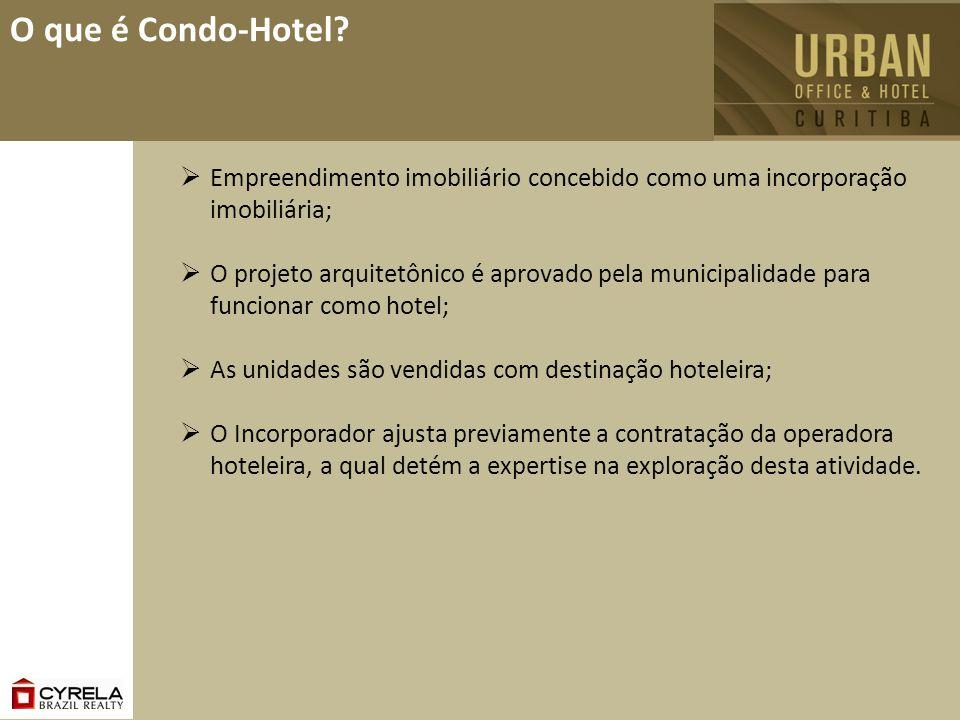 O que é Condo-Hotel? Empreendimento imobiliário concebido como uma incorporação imobiliária; O projeto arquitetônico é aprovado pela municipalidade pa