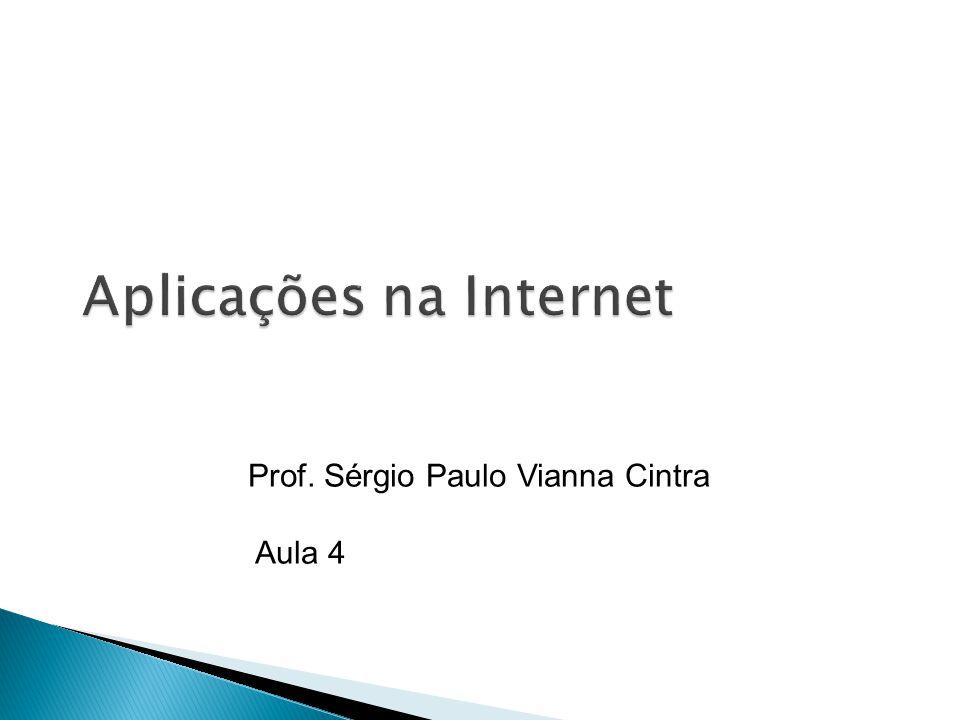 Prof. Sérgio Paulo Vianna Cintra Aula 4