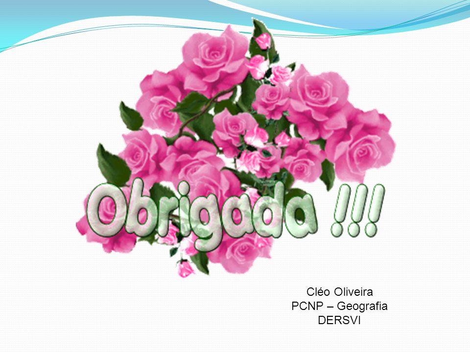 Cléo Oliveira PCNP – Geografia DERSVI