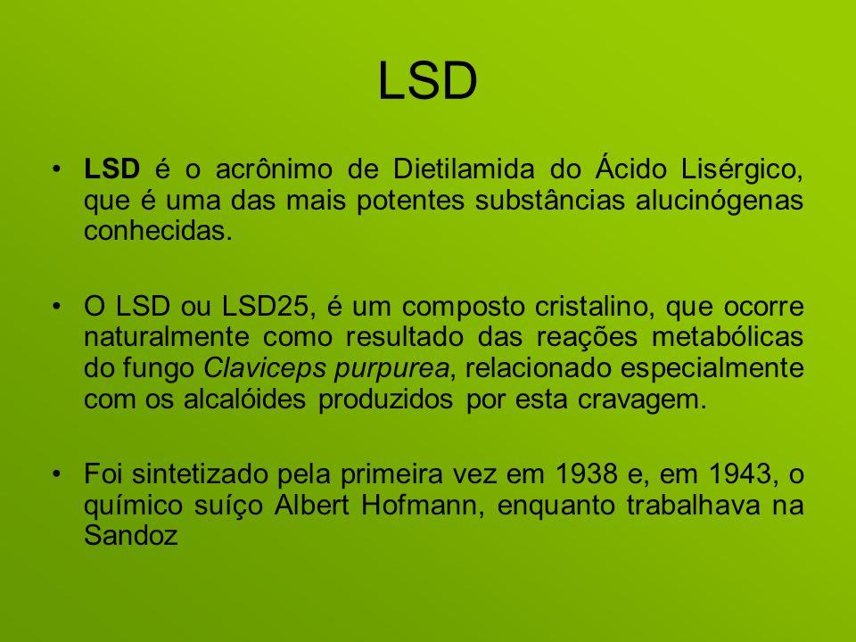 LSD LSD é o acrônimo de Dietilamida do Ácido Lisérgico, que é uma das mais potentes substâncias alucinógenas conhecidas. O LSD ou LSD25, é um composto