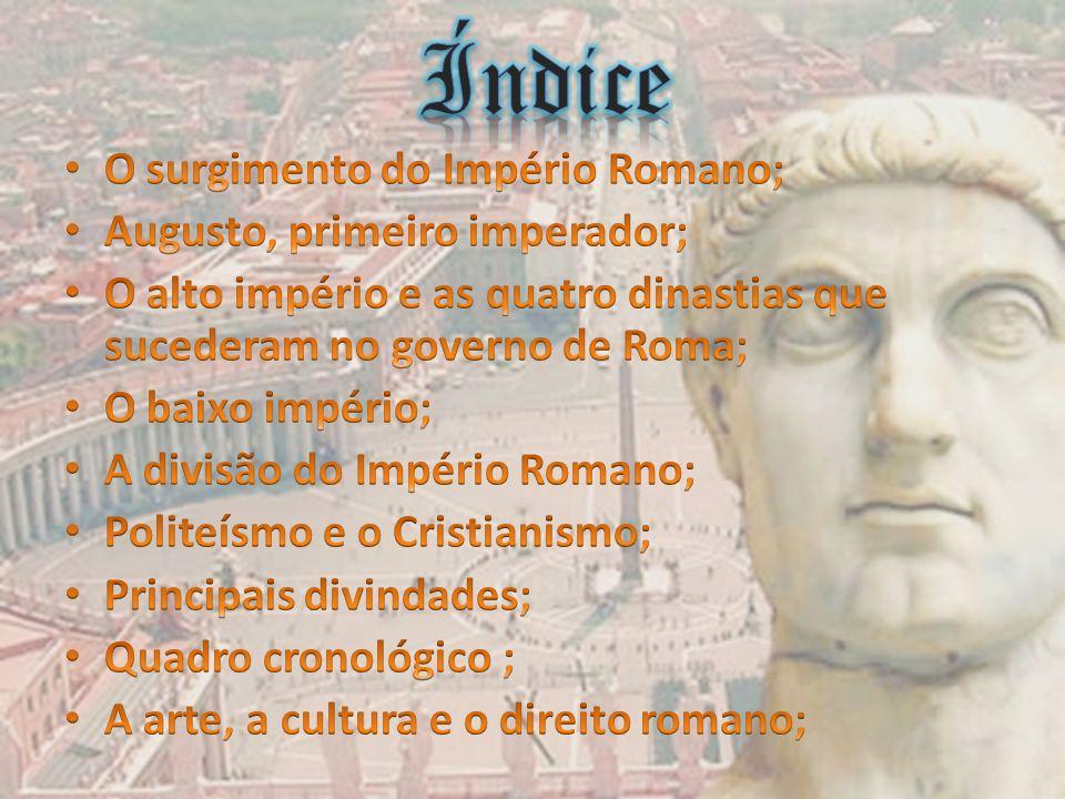 27 a.C.-476 d.C IMPÉRIO 27 a.C.-476 d.C IMPÉRIO DATAS ACONTECIMENTOS 27 a.C.