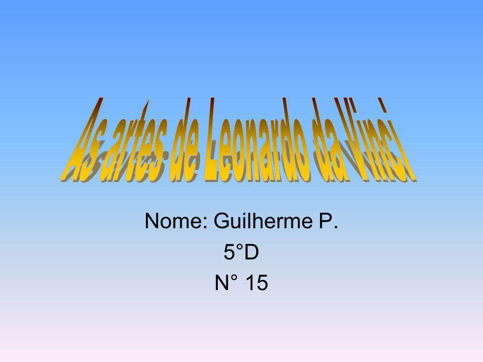 Nome: Guilherme P. 5°D N° 15