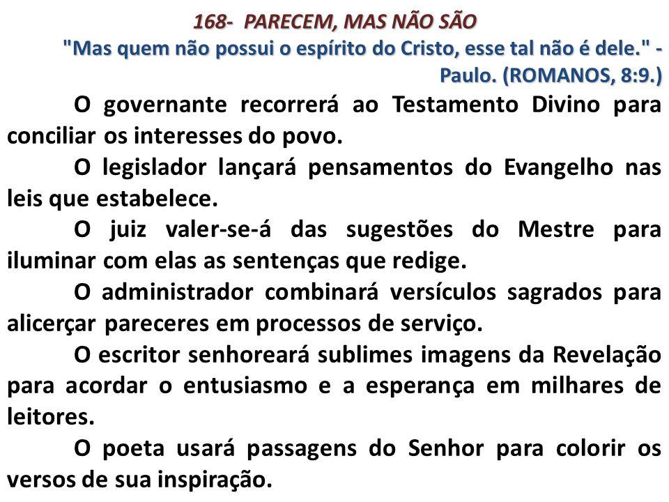 168- PARECEM, MAS NÃO SÃO