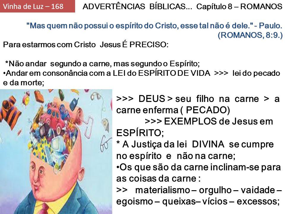 ADVERTÊNCIAS BÍBLICAS... Capítulo 8 – ROMANOS