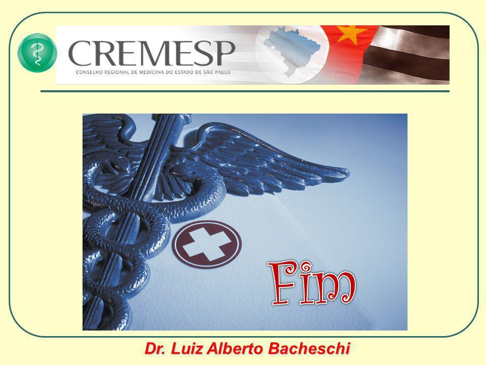 FIM Dr. Luiz Alberto Bacheschi