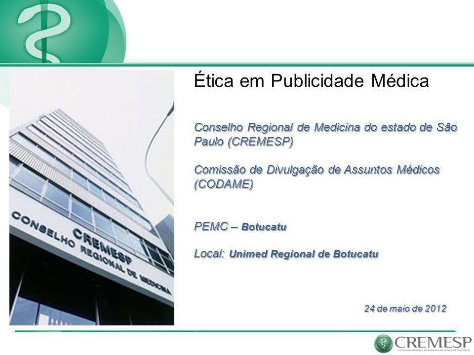 Ações Pedagógicas e Educativas Instruir para não Punir 1 – Fórum Regulamentador de Publicidade Médica: Característica Itinerante.