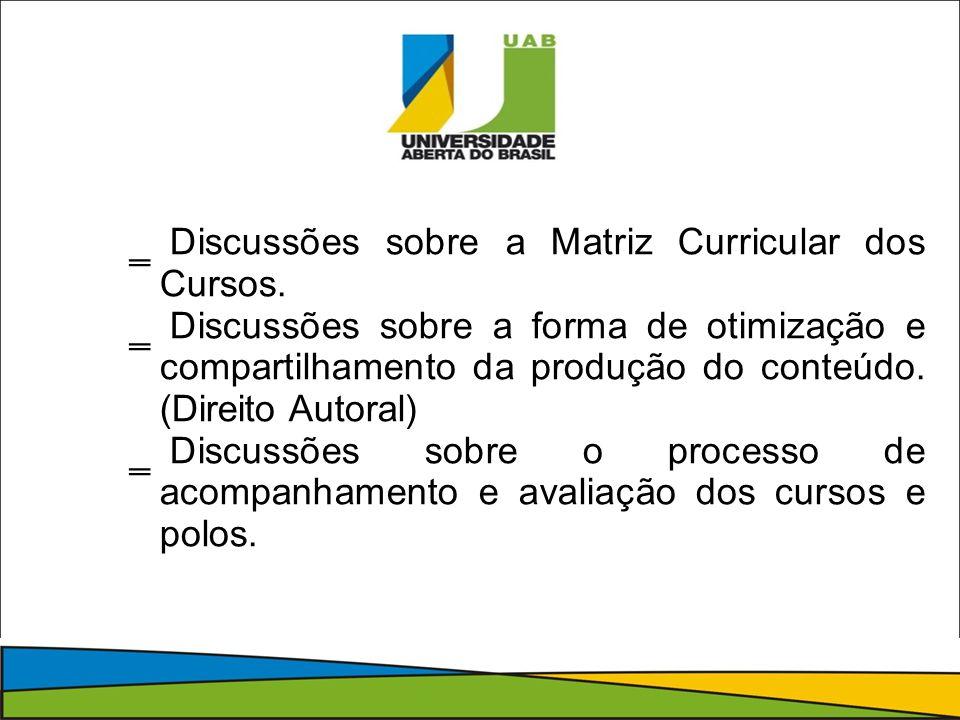Discussões sobre a Matriz Curricular dos Cursos.
