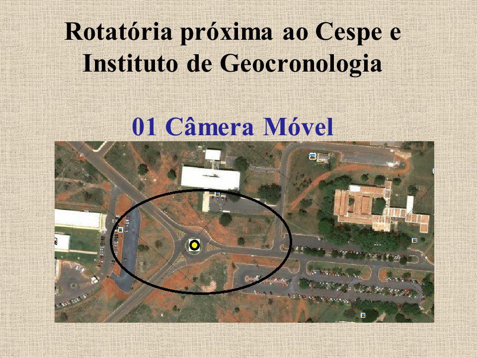 Rotatória próxima ao Cespe e Instituto de Geocronologia 01 Câmera Móvel
