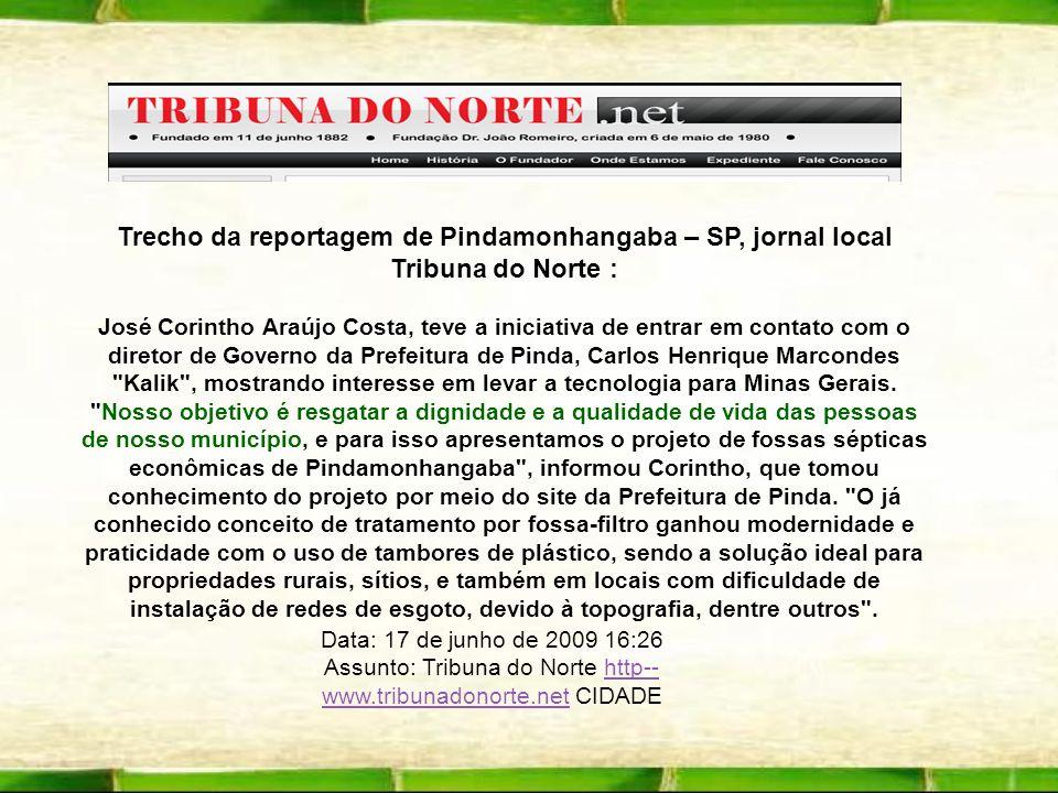 Trecho da reportagem de Pindamonhangaba – SP, jornal local Tribuna do Norte : José Corintho Araújo Costa, teve a iniciativa de entrar em contato com o