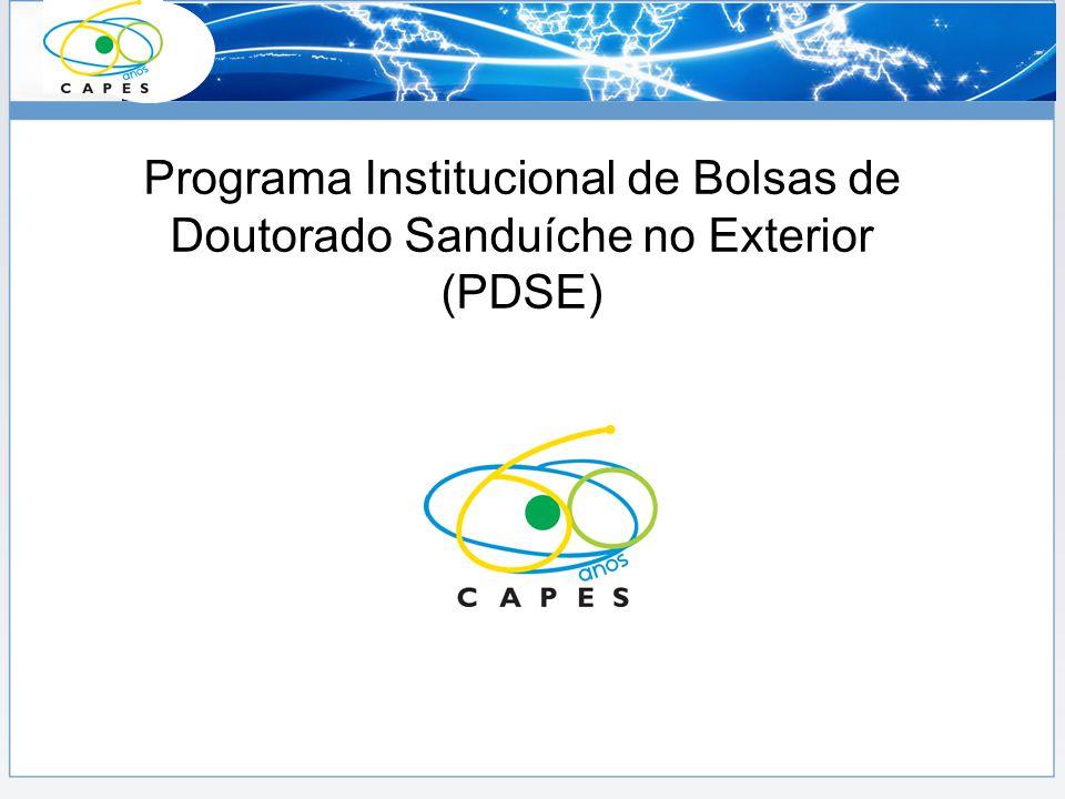 É o novo programa de doutorado sanduíche da Capes; Substituiu o PDEE => mais ágil e menos burocrático; É uma parceria entre a Capes e as IES brasileiras para a concessão de bolsas de estágio no exterior; O QUE É PDSE?