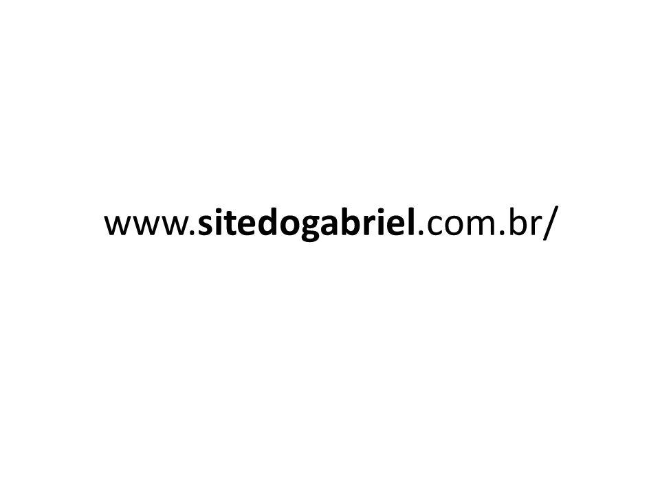 www.sitedogabriel.com.br/